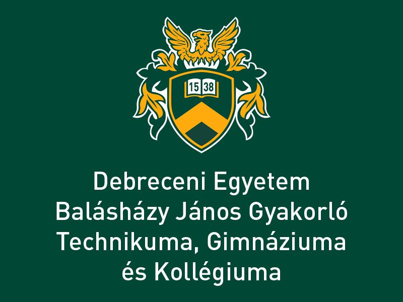 Debreceni Egyetem Balásházy János Gyakorló Technikuma, Gimnáziuma és Kollégiuma